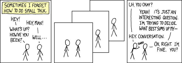 """Small talk"" by Randall Munroe, under CC-BY-NC 2.5, from xkcd.com."